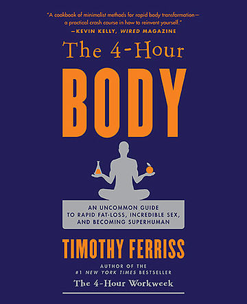 Tim Ferris 4 Hour Body